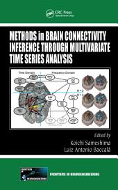 Methods in Brain Connectivity Inference through Multivariate Time Series Analysis