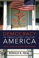 Democracy in 21st century America PDF