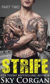 Strife: Part Two