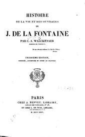 Histoire de la vie et des ouvrages de J. de La Fontaine