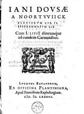 Elegiarum Libri II. Epigrammatum lib: cum I. Lipsii aliorumque ad eundem carminibus
