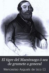 El Tigre del Maestrazgo ó sea De grumete a general: historia-novela original