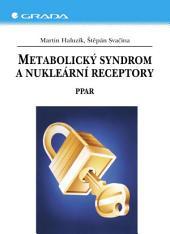 Metabolický syndrom a nukleární receptory: PPAR