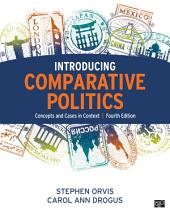 Introducing Comparative Politics: Concepts and Cases in Context, Edition 4