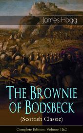 The Brownie of Bodsbeck (Scottish Classic) – Complete Edition: Volume 1&2