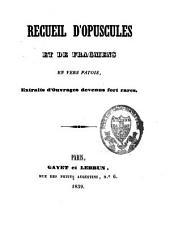 Recueil d'opuscules et de fragmens en vers patois: extraits d'ouvrages devenus fort rares