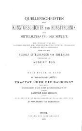 Tractat über die Baukunst: nebst seinen Büchern von der Zeichenkunst und den Bauten der Medici