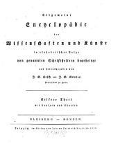 Allgemeine Encyklopädie der Wissenschaften und Künste: in alphabetischer Folge. Bleiberg - Bonzen. 1 ,11