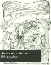 American Printer and Lithographer: Volume 18