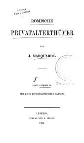 *Handbuch der römischen Alterthümer : nach den Quellen bearbeitet: Vol.1, Band 1
