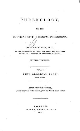 Phrenology  Or The Doctrine of the Mental Phenomena  Physiological part PDF