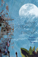 Download What Happens Is Neither Book