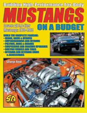 Building High Performance Fox Mustangs on a Budget PDF