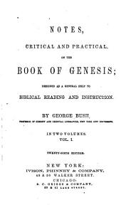 Notes, Critical and Practical, on the Book of Genesis: Volume 1