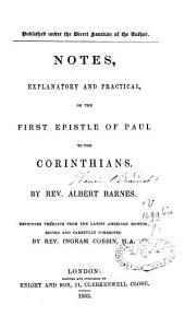 Notes Explanatory and Practical on the First Epistle of Paul
