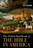 The Oxford Handbook of the Bible in America PDF