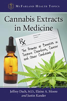 Cannabis Extracts in Medicine PDF