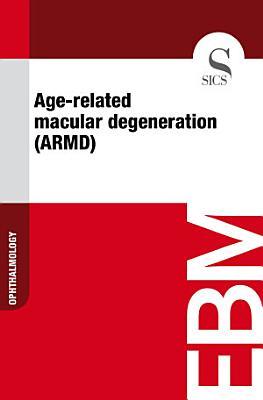 Age-related macular degeneration (ARMD)