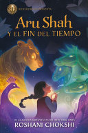 Aru Shah y el fin del tiempo   Aru Shah and the End of Time PDF