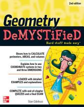 Geometry DeMYSTiFieD, 2nd Edition: Edition 2