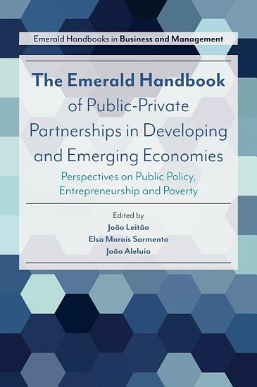 The Emerald Handbook of Public Private Partnerships in Developing and Emerging Economies PDF