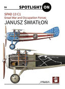 Spad 13 C1. Great War and Occupation Forces