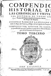 Los Quarenta libros del compendio historial de las chronicas y universal historia de todos los reynos de España