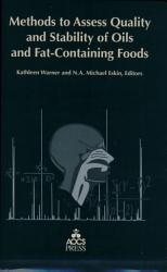 Methods To Access Quality And Stability Of Oils And Fat Containing Foods Book PDF