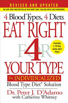Eat Right 4 Your Type  Revised and Updated  PDF