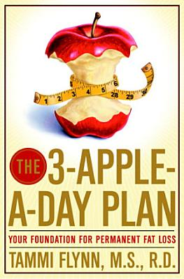 The 3 Apple a Day Plan