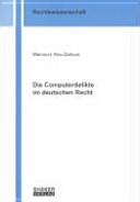 Die Computerdelikte im deutschen Recht PDF
