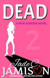 Dead (Nicki Sosebee #2)