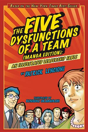 The Five Dysfunctions of a Team  Manga Edition PDF