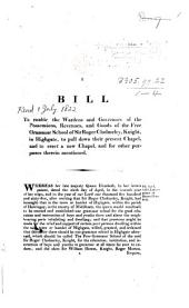 1822. July 1. A Bill to enable the wardens and governors of the ... Free Grammar School of Sir Roger Cholmeley, Knight, in Highgate, to pull down their present chapel, and to erect a new chapel, etc