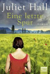 Eine letzte Spur: Roman