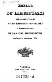 Imelda de 'Lambertazzi. Melodramma tragico... Da eseguirsi nel teatro di San Gio. Grisostomo (Musica di Gaetano Donizetti.).