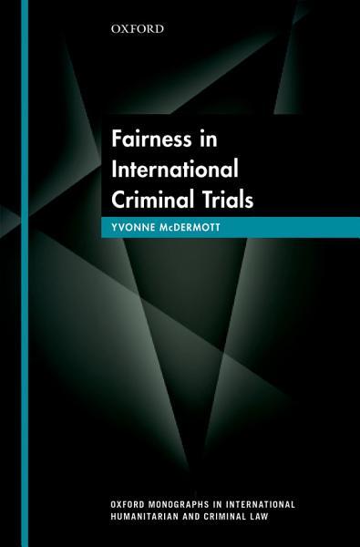 Fairness in International Criminal Trials Pdf Book