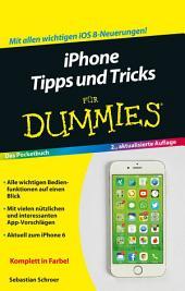 iPhone Tipps und Tricks fÃ1⁄4r Dummies: Ausgabe 2