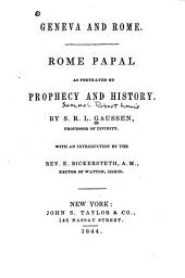 Geneva and Rome: Rome Papal as Portrayed by Prophecy and History