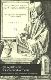 Opus Epistolarum Des. Erasmi Roterdami: Complete Letters of Erasmus, Volume 6