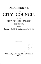 Proceedings of the City Council of the City of Minneapolis, Minnesota From...: Volume 38