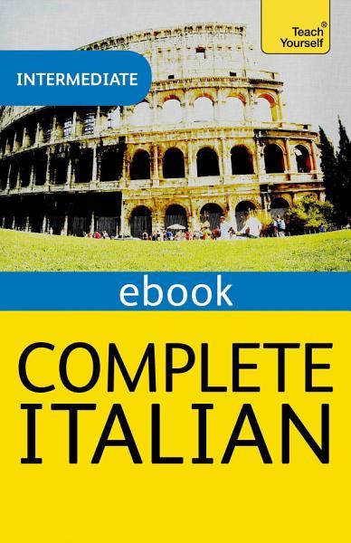 Complete Italian  Learn Italian with Teach Yourself