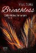 Breathless   Gef  hrliches Verlangen PDF