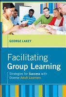 Facilitating Group Learning PDF
