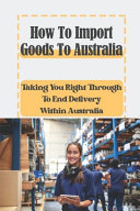 How To Import Goods To Australia