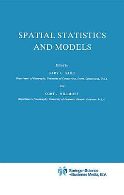 Spatial Statistics and Models
