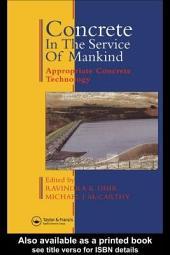 Concrete in the Service of Mankind: Appropriate concrete technology, Volume 3