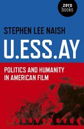 U.ESS.AY: Politics and Humanity in American Film
