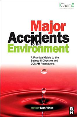 Major Accidents to the Environment
