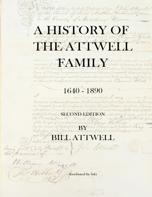 A History Of The Attwell Family 1640 1890